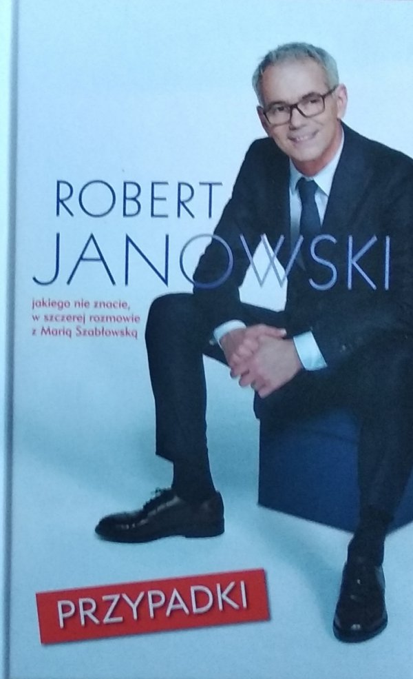 Robert Janowski • Przypadki