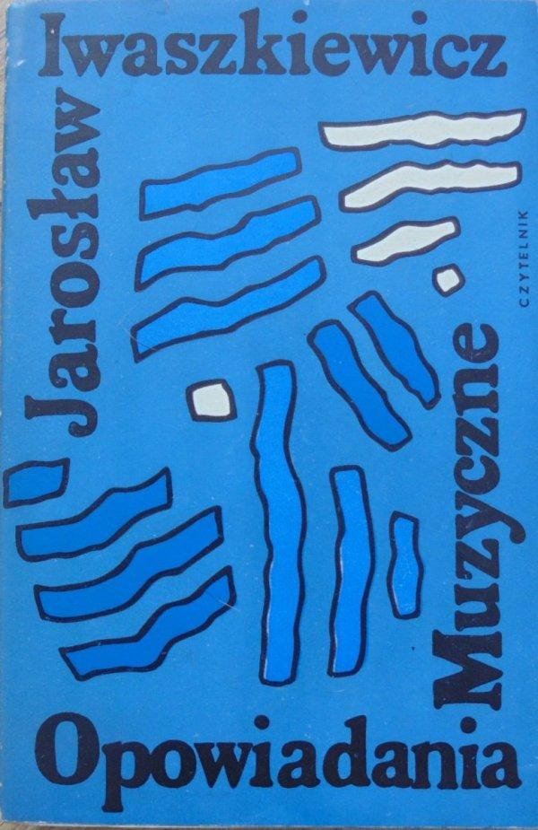 Jarosław Iwaszkiewicz • Opowiadania muzyczne [dedykacja autora]
