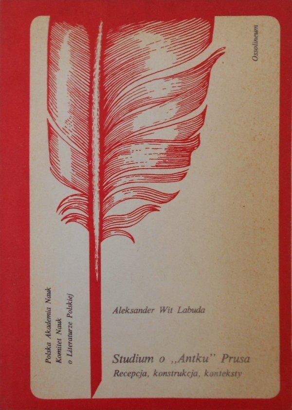 Aleksander Wit Labuda • Studium o Antku Prusa
