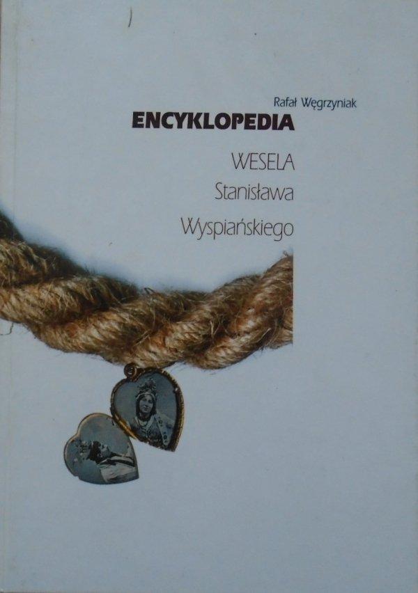 Rafał Węgrzyniak • Encyklopedia 'Wesela' Stanisława Wyspiańskiego