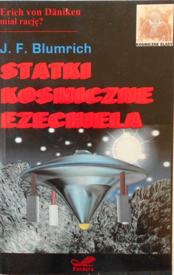 J.F. Blumrich • Statki kosmiczne Ezechiela. Daniken