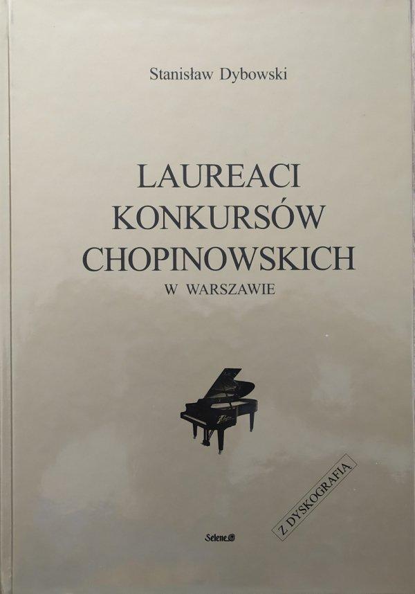 Stanisław Dybowski Laureaci Konkursów Chopinowskich w Warszawie