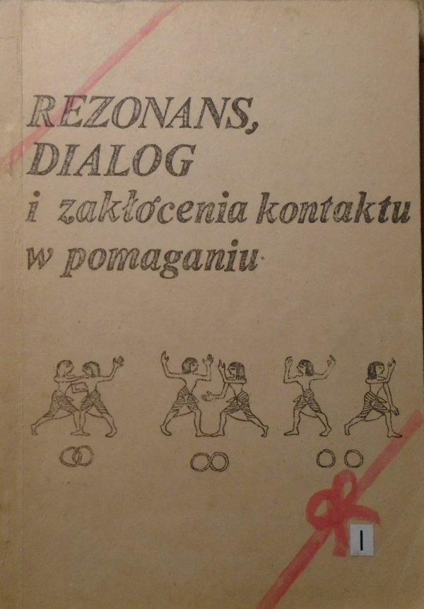 Rezonans i dialog 1 • Zakłócenia kontaktu w pomaganiu [Gestalt, Yontef, psychoterapia i buddyzm]