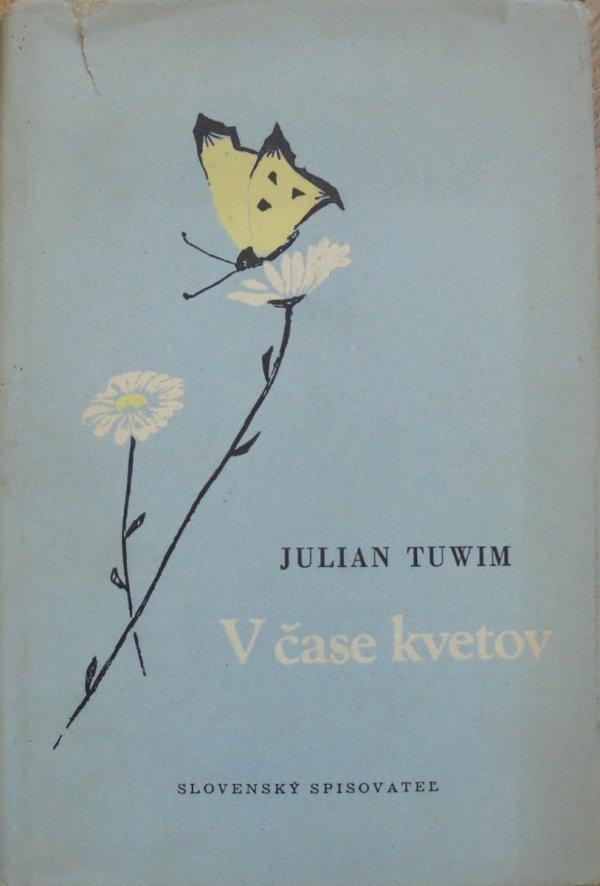 Julian Tuwim • V case kvetov