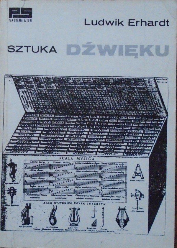Ludwik Erhardt • Sztuka dźwięku