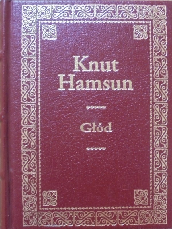 Knut Hamsun • Głód [zdobiona oprawa] [Nobel 1920]