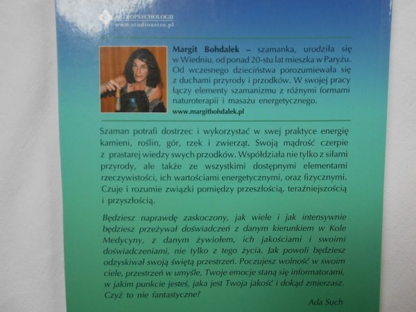 Margit Bohdalek • Szamanizm. Prastara madrość natury