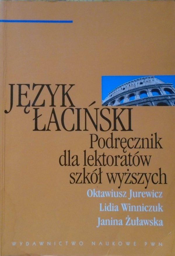Oktawiusz Jurewicz, Lidia Winniczuk, Janina Żuławska • Język łaciński. Podręcznik dla lektoratów szkół wyższych