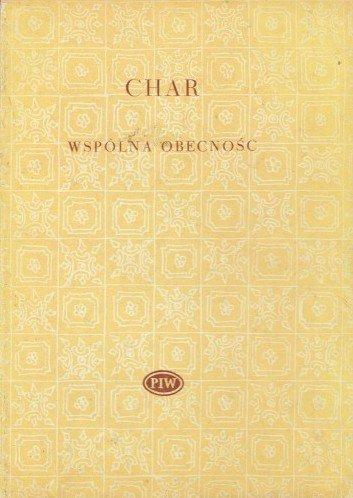 Rene Char • Wspólna obecność [Biblioteka Poetów]