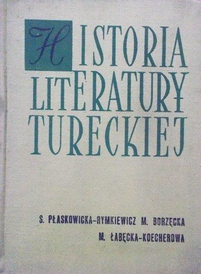S. Płaskowicka-Rymkiewicz, M. Borzęcka M. Łabęcka-Koecherowa • Historia literatury tureckiej