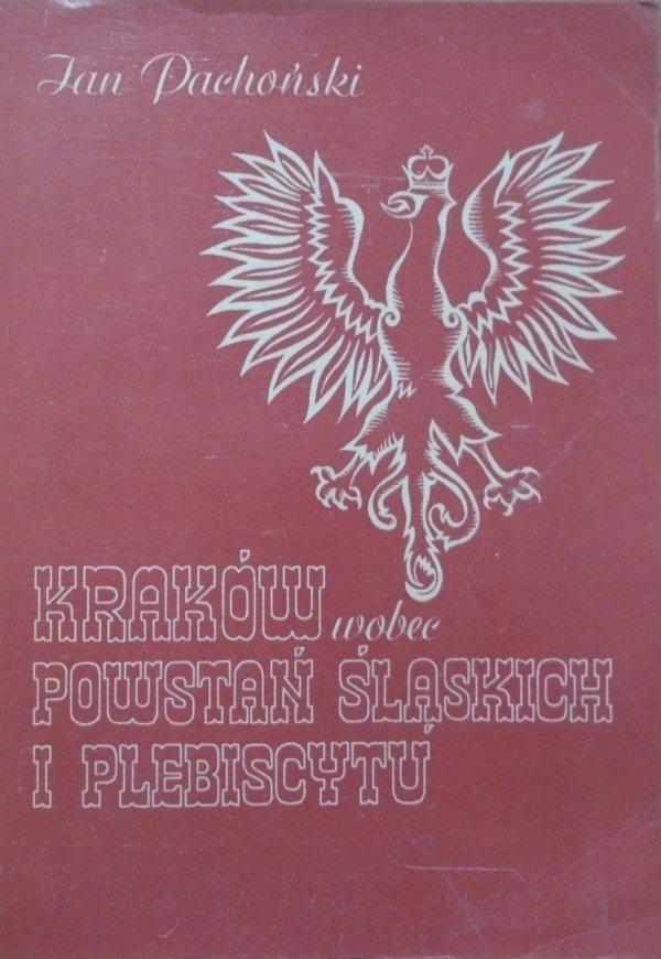 Jan Pachoński • Kraków wobec powstań śląskich i plebiscytu