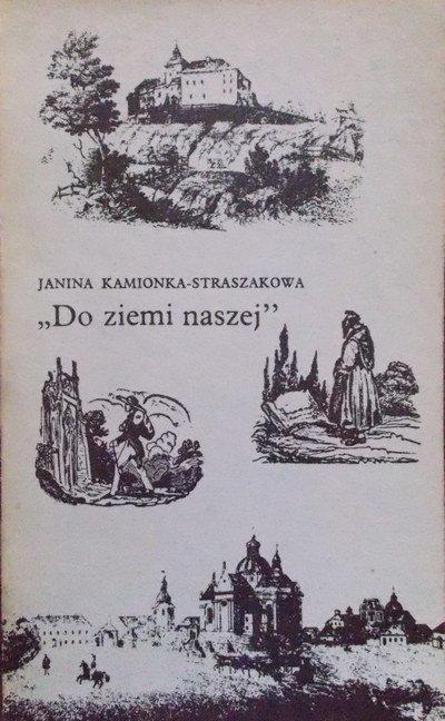 """Janina Kamionka-Straszakowa • """"Do ziemi naszej"""". Podróże romantyków"""