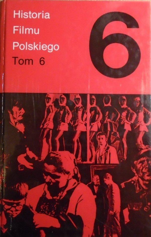 red. Rafał Marszałek • Historia filmu polskiego tom 6
