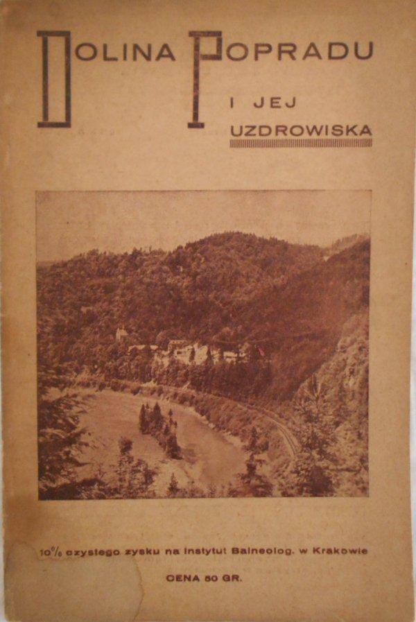 Dolina popradu i jej uzdrowiska • Rytro, Piwniczna, Łomnica, Krynica i inne