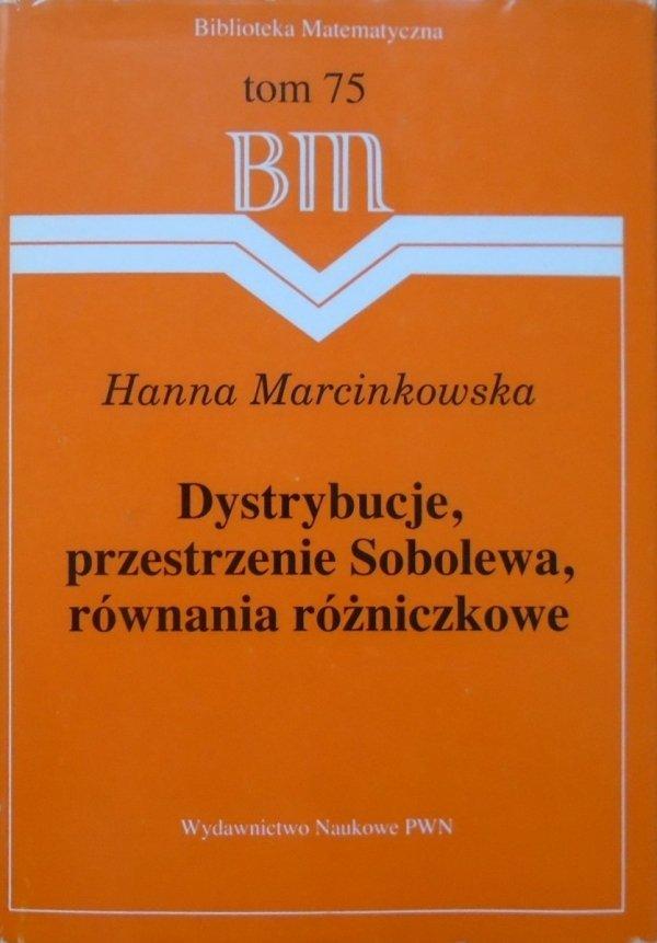 Hanna Marcinkowska • Dystrybucje, przestrzenie Sobolewa, równania różniczkowe