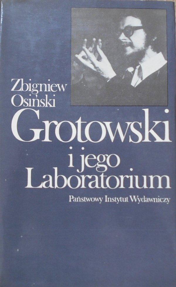 Zbigniew Osiński • Grotowski i jego Laboratorium