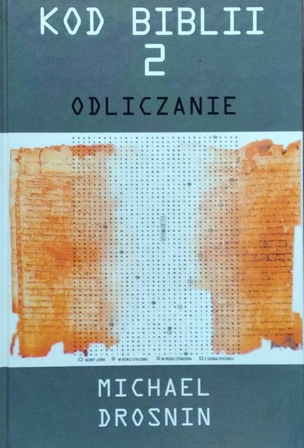 Michael Drosnin • Kod Biblii 2. Odliczanie
