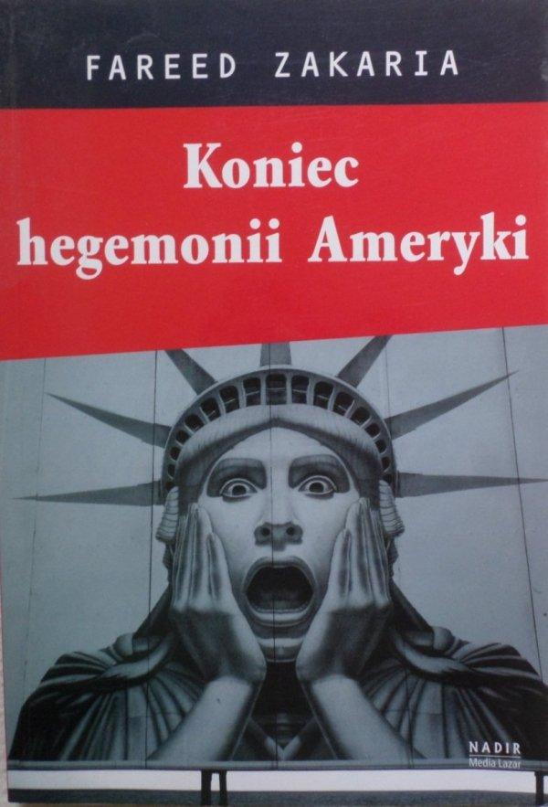 Fareed Zakaria • Koniec hegemonii Ameryki