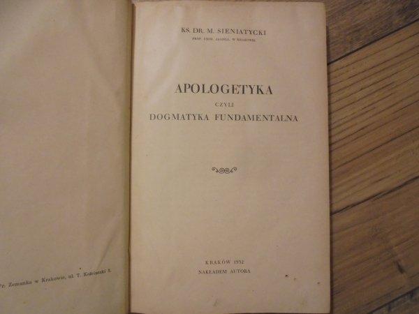 ks. dr. Maciej Sieniatycki  • Apologetyka czyli dogmatyka fundamentalna