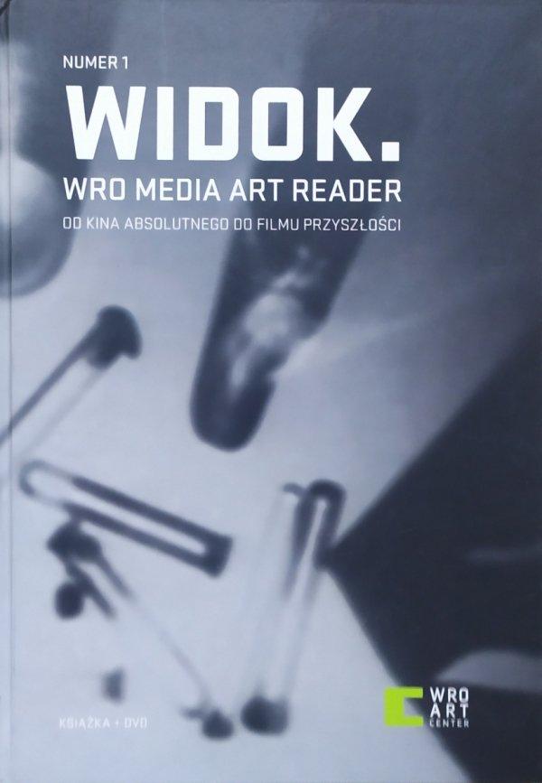 Widok. Wro Meria Art Reader numer 1 • Od kina absolutnego do filmu przyszłości