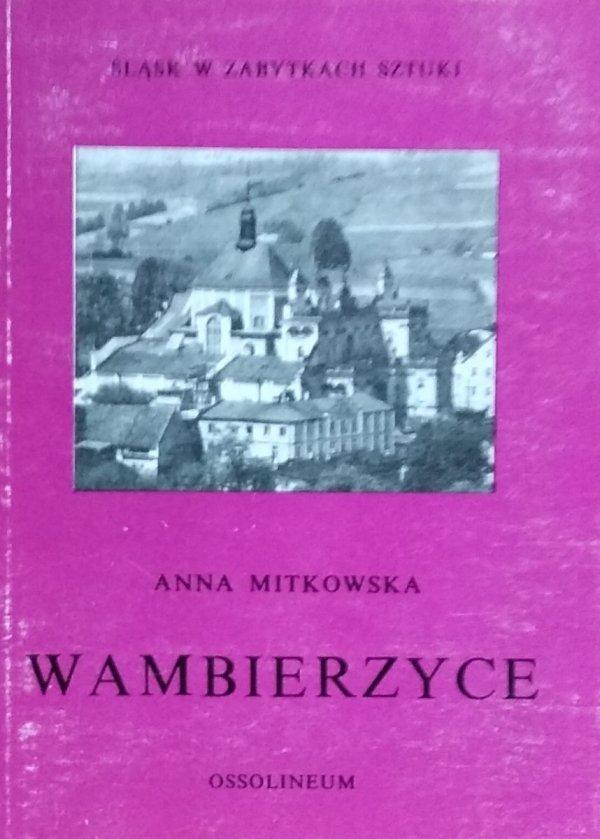 Anna Mitkowska • Wambierzyce