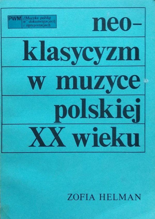 Zofia Helman • Neoklasycyzm w muzyce polskiej XX wieku ...