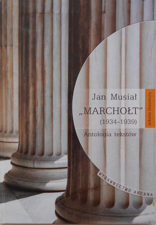 Jan Musiał • Marchołt 1934-1939. Elzenberg, Ingarden, Stempowski