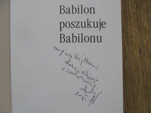 Hatif Janabi • Babilon poszukuje Babilonu [dedykacja autora]