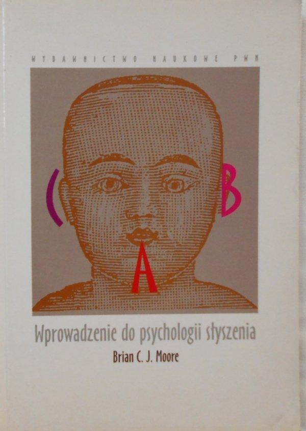 Brian C. Moore • Wprowadzenie do psychologii słyszenia