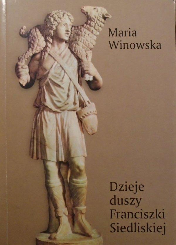 Maria Winowska • Dzieje duszy Franciszki Siedliskiej