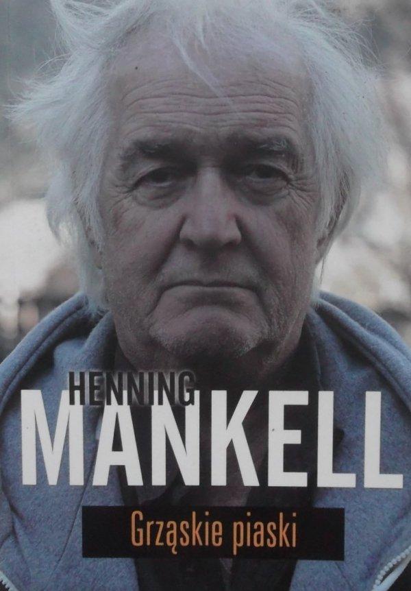 Henning Mankell • Grząskie piaski