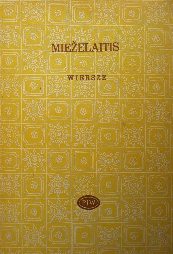 Eduardas Miezelaitis • Wiersze