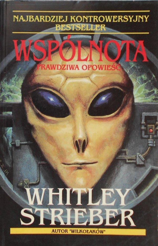 Whitley Strieber • Wspólnota Prawdziwa opowieść