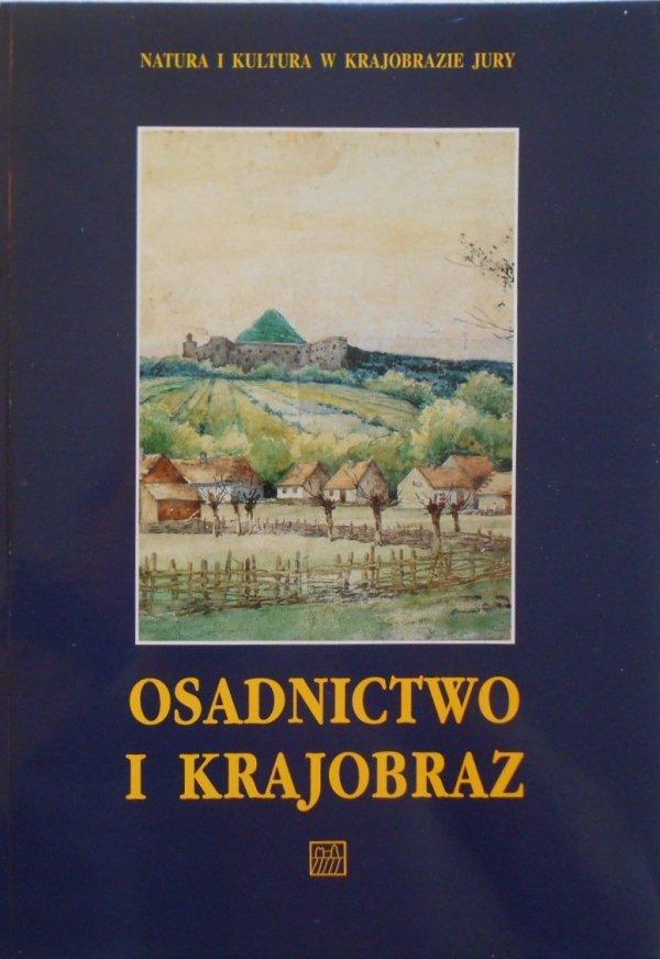 Osadnictwo i krajobraz od schyłku średniowiecza po współczesność • Sułoszowa, Zielonki, Skała, Jerzmanowice