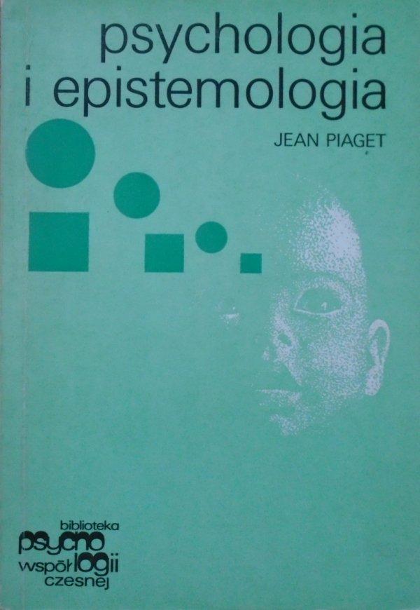 Jean Piaget • Psychologia i epistemologia