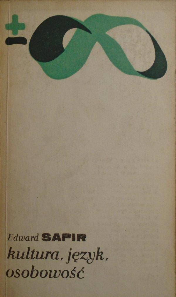 Edward Sapir Kultura, język, osobowość