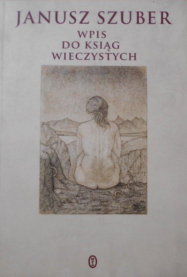 Janusz Szuber • Wpis do ksiąg wieczystych