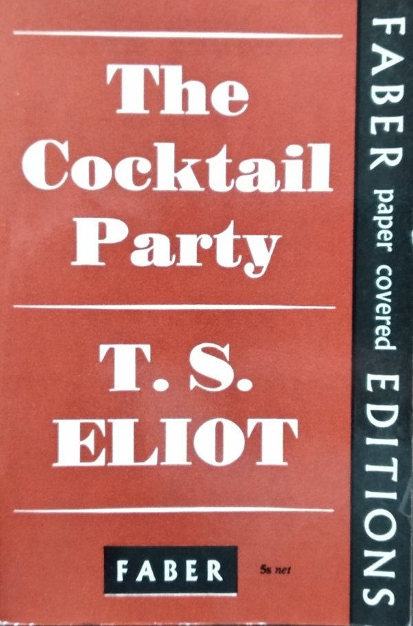 T.S. Eliot • The Cocktail Party