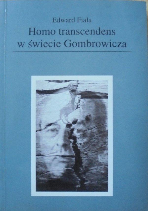 Edward Fiała • Homo transcendens w świecie Gombrowicza