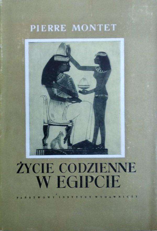 Pierre Montet • Życie codzienne w Egipcie w epoce Ramessydów XIII-XII w.p.n.e.