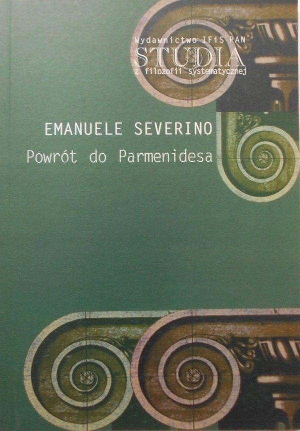 Emanuele Severino • Powrót do Parmenidesa