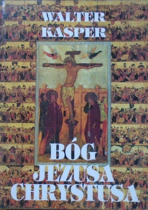 Walter Kasper • Bóg Jezusa Chrystusa