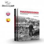 ABTEILUNG 502 ABT718 - PANZERDIVISIONEN - 348 pages. Hard cover.