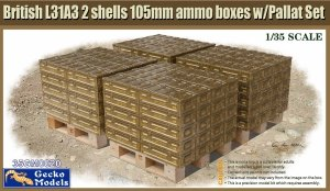 Gecko Models 35GM0020 British L31A3 2 shells 105mm ammo boxes w/Pallet Set NEW 1/35