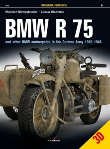 Kagero 0006 BMW R 75 and other BMW motorcycles in the German Army 1930–1945 EN