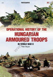 Kagero 0028 Operational History of the Hungarian Armoured Troops in World War II EN