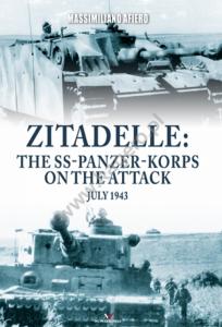 Kagero 0011KK Zitadelle: the SS-Panzer-Korps on the attack July 1943 EN