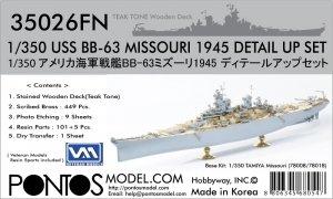 Pontos 35026FN USS BB-63 Missouri 1945 Detail Up Set (Teak tone stained wooden deck) (1:350)