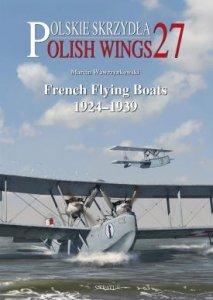 Stratus 58501 Polish Wings No. 27 French Flying Boats 1924-1939