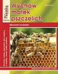 Wychów matek pszczelich